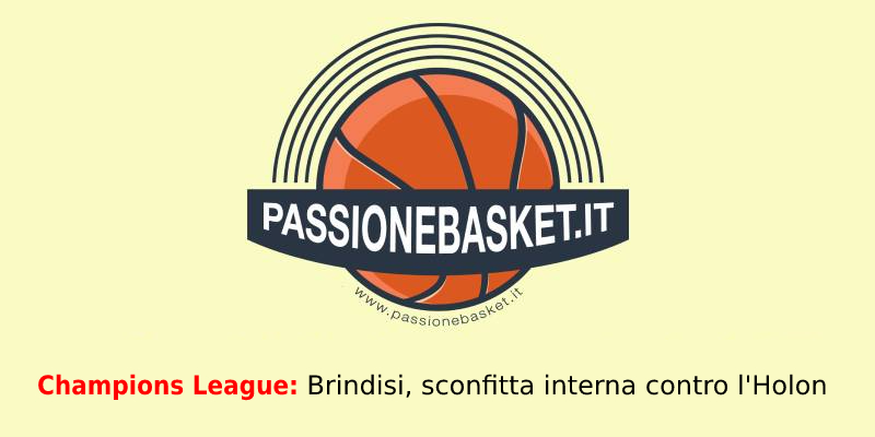 Champions League: Game 1, Brindisi battuta in casa dall'Hapoel Holon